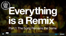 Image: Cover art for Everything is a Remix Part 1 video