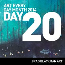 Art Every Day Month 2014 Day 20